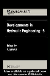 Developments in Hydraulic Engineering by Pavel Novak