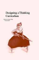Designing a Thinking Curriculum by Susan Wilks