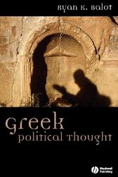 Greek Political Thought by Ryan K. Balot