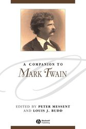 A Companion to Mark Twain by Peter Messent