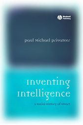 Inventing Intelligence by Paul Michael Privateer