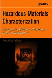 Hazardous Materials Characterization by Donald A. Shafer