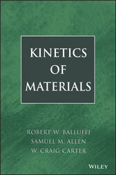 Kinetics of Materials by Robert W. Balluffi