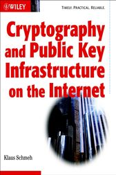 Cryptography and Public Key Infrastructure on the Internet by Klaus Schmeh