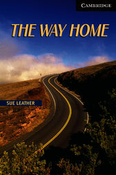 The Way Home Level 6 by Sue Leather