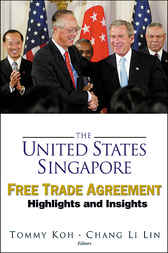 The United States-singapore Free Trade Agreement by Tommy Koh; Chang Li Lin