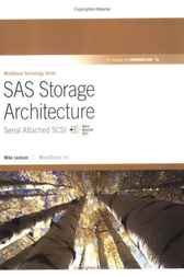 SAS Storage Architecture by Mike Jackson