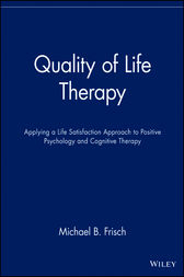 Quality of Life Therapy by Michael B. Frisch