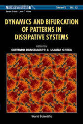 Dynamics And Bifurcation Of Patterns In Dissipative Systems by Gerhard Dangelmayr