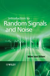 Introduction to Random Signals and Noise by Wim C. Van Etten