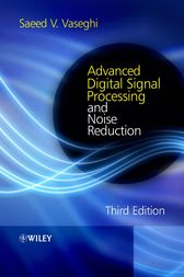 Advanced Digital Signal Processing and Noise Reduction by Saeed V. Vaseghi