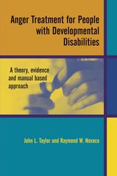 Anger Treatment for People with Developmental Disabilities by John L. Taylor