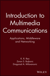 Introduction to Multimedia Communications by Kamisetty Rao