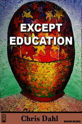 Except Education by Chris Dahl