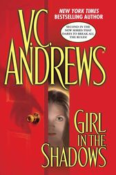 Girl in the Shadows by V.C. Andrews
