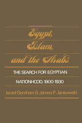 Egypt, Islam, and the Arabs by Israel Gershoni