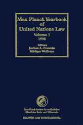 Max Planck yearbook of United Nations law. Volume 3, 1999 by J.A. Frowein