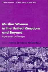 Muslim women in the United Kingdom and beyond by H. Jawad
