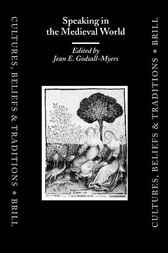 Speaking in the medieval world by J. Godsall-Myers