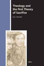 Theology and the first theory of sacrifice by I. Strenski