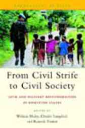 From Civil Strife to Civil Society by William Maley