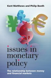 Issues in Monetary Policy by Kent Matthews