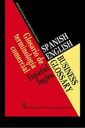 Spanish/English Business Glossary by Michael Gorman