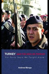 Turkey and the War on Terror by Andrew Mango