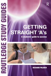 Getting Straight 'A's by Richard Palmer