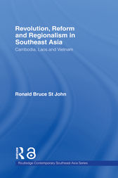 Revolution, Reform and Regionalism in Southeast Asia by Ronald Bruce St John