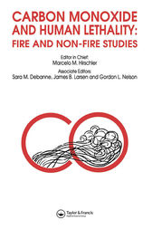 Carbon Monoxide and Human Lethality: Fire and Non-Fire Studies by M.M. Hirschler