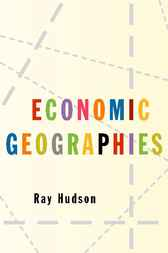 Economic Geographies by Ray Hudson