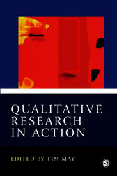 Qualitative Research in Action by Tim May