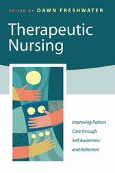 Therapeutic Nursing by Dawn Freshwater