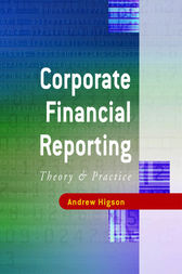 Corporate Financial Reporting by Andrew W Higson