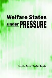 Welfare States under Pressure by Peter Taylor-Gooby