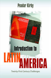 Introduction to Latin America by Peadar Kirby