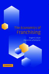The Economics of Franchising by Roger D. Blair