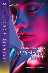 A Husband's Watch by Karen Templeton