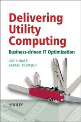 Delivering Utility Computing by Guy Bunker