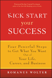 Kick Start Your Success by Romanus Wolter
