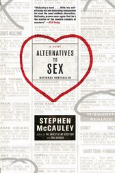 Alternatives to Sex by Stephen McCauley