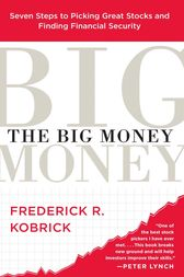 The Big Money by Frederick R. Kobrick