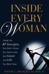 Inside Every Woman by Vickie L. Milazzo