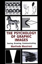 The Psychology of Graphic Images by Manfredo Massironi