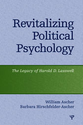 Revitalizing Political Psychology by William Ascher