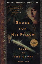 Grass For His Pillow by Lian Hearn