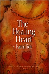The Healing Heart for Families by Allison M. Cox