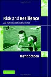 Risk and Resilience by Ingrid Schoon