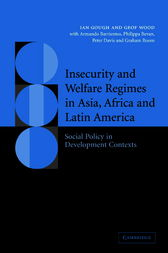 Insecurity and Welfare Regimes in Asia, Africa and Latin America by Ian Gough